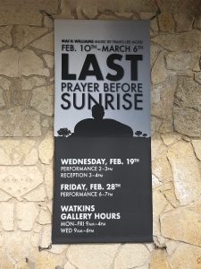"""A banner made for the outside of the gallery advertising the mixed-media show """"Last Prayer Before Sunrise"""""""
